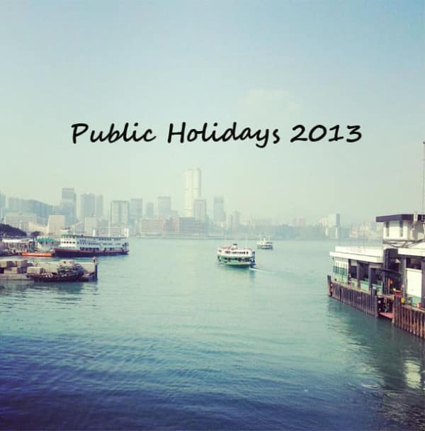 Public Holidays 2013 – Easter and Qingming