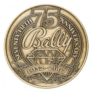 Promotional Coins - Bally Celebrating its 75th Anniversary