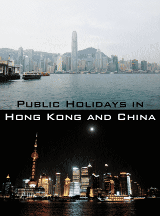 Public Holidays in HK & China