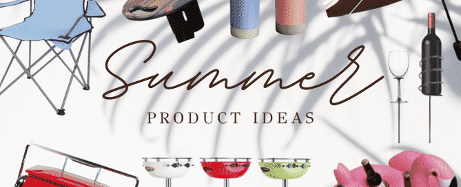 Summer Product Ideas